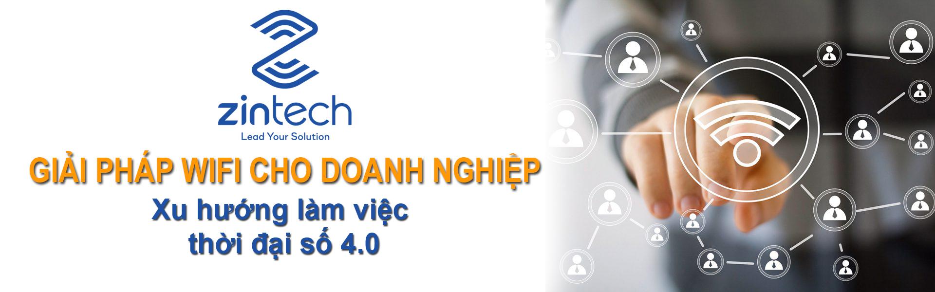 Giai phap wifi cho doanh nghiep cua zintech banner 1
