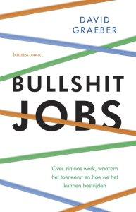 bullshit jobs david Graeber recensie zinvollerleven.nl