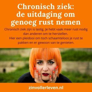 Chronisch ziek zijn rust te pakken en er gewoon van genieten zinvollerleven.nl 2020