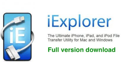 iExplorer 4 3 0 Crack + Serial Key Download Full Free Version