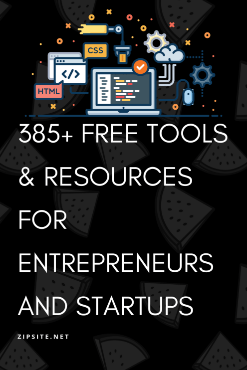 385+ Free Tools & Resources for Entrepreneurs and Startups