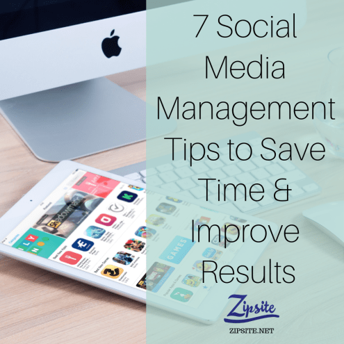 7 Social Media Management Tips to Save Time & Improve Results