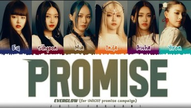 MP3: EVERGLOW (에버글로우) - 'PROMISE' (for UNICEF promise campaign)'