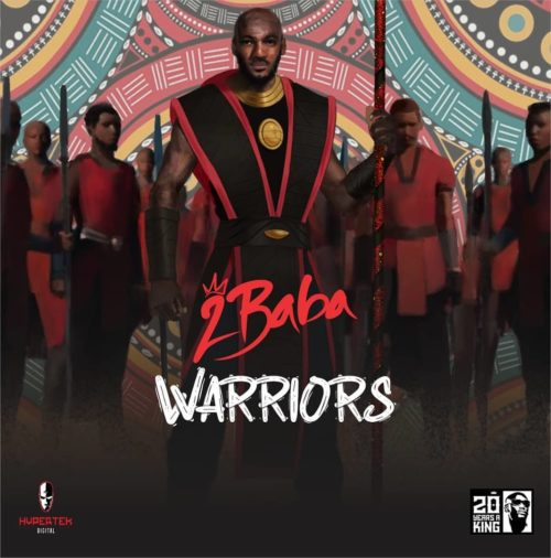 2Baba Warriors album ft Wizkid Burna Boy lyrics
