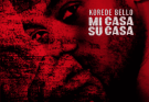 [Lyrics] Korede Bello – Mi Casa Su Casa