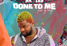 [Lyrics] Skales – Done To Me