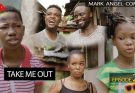 Mark Angel Comedy Episode 278 – Take Me Out