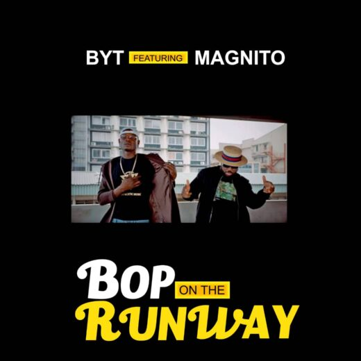 BYT Magnito Bop On The Runway