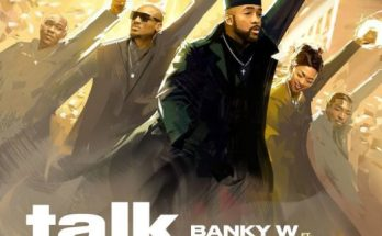 Banky W 2Baba Talk And Do