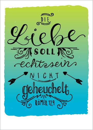 Zirkus Design | Hand Lettering : Hand Lettered Bible Verse in German : Die Liebe soll echt sein, nicht geheuchelt