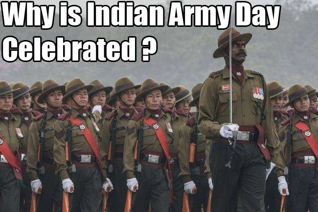 Why does Indian army Celebrate Army Day