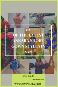 Latest Ankara short gown styles in 2021
