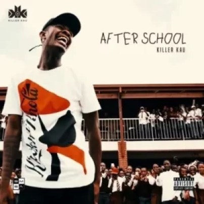 Killer Kau – After School Ep
