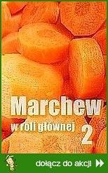 Marchew w roli głównej 2
