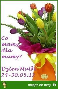 Co mamy dla mamy? Dzień Matki 2012