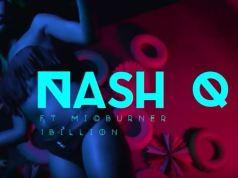 Nash Q ft. 1 Billion & Mic Burner - Boom Box (Official Video)