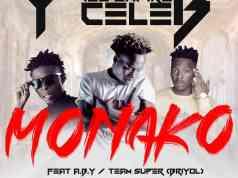 "DOWNLOAD Y Celeb ft. A.B.Y & Briyol (Team Super) - ""Monako"" Mp3"