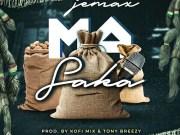 "DOWNLOAD Jemax – ""Masaka"" (Prod. By Tonny Breezy & Kofi Mix) Mp3"