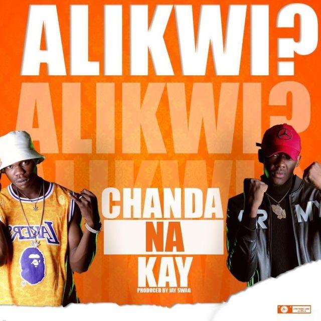 DOWNLOAD Chanda na Kay -