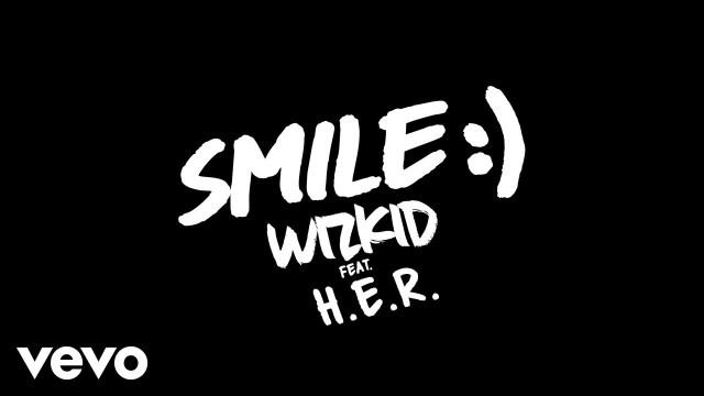 """DOWNLOAD WizKid ft. H.E.R (Gabriella Wilson) – """"Smile"""" Mp3"""