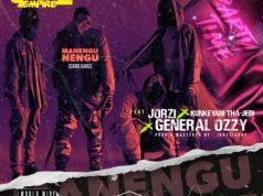 "Goblinz Empire Ft. Jorzi, Kunkeyani & General Ozzy – ""Manengu Nengu"" Mp3"