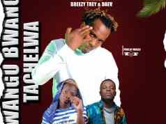 """DOWNLOAD Y Celeb ft. Daev & Breezy Trey – """"Bwangu Bwangu Tachelwa"""" Mp3"""