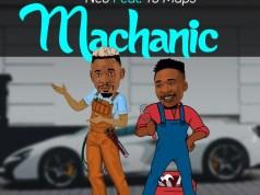 """DOWNLOAD Neo ft Yo Maps – """"Mechanic"""" (Prod By Mr Stash) Mp3"""