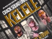 "DOWNLOAD Crack Squad Unruly ft. B Quan – ""Kelele"" Mp3"