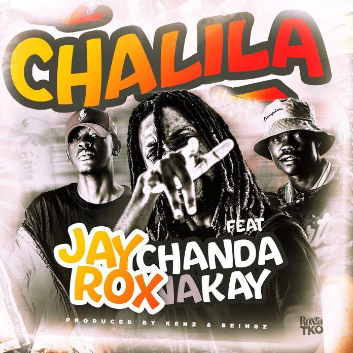 """DOWNLOAD Jay Rox Ft. Chanda Na Kay – """"Chalila"""" Mp3"""