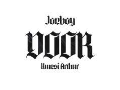 """DOWNLOAD Joeboy ft. Kwesi Arthur - """"Door"""" Mp3"""