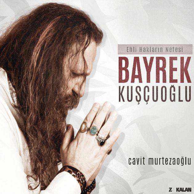 Ehli Hakların Sesi / Bayrek Kuşçuoğlu • Cavit Murtezaoğlu