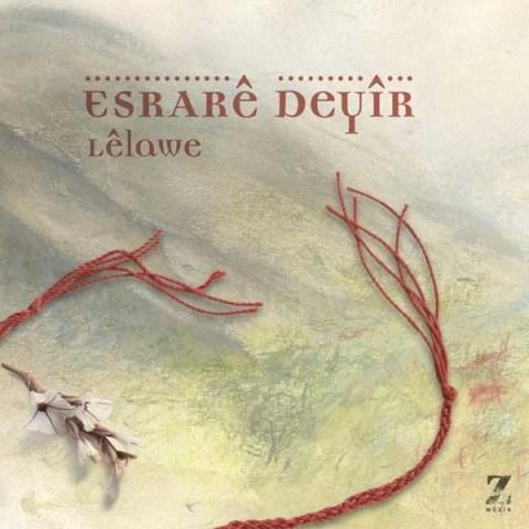 Lelawe • Esrare Deyir