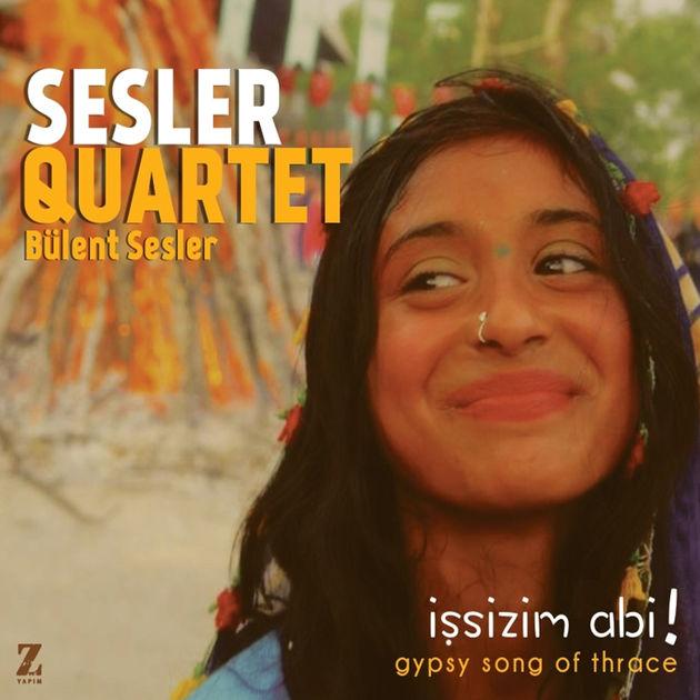 Sesler Quartet - İşsizim Abi • Bülent Sesler