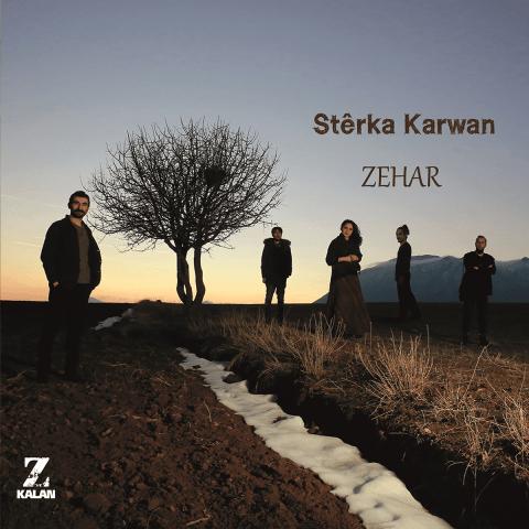 Zehar • Stêrka Karwan
