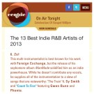 "Made it to CentricTV's ""13 Best Indie R&B Artists of 2013"" (Dec 2013)"