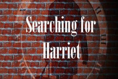 Searching For Harriet! A New Short Film by Maria Johnsen 2
