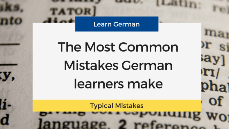 Common Mistakes While Learning German