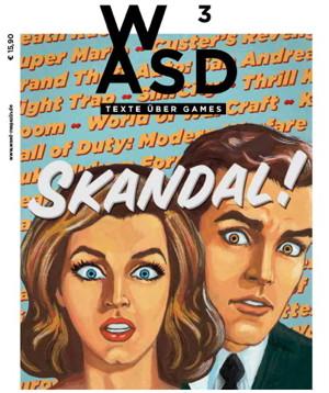 3. Ausgabe von WASD: SKANDAL!