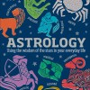 Astrology Book Using the Wisdo of the Star In Your Everyday Life9781465464132
