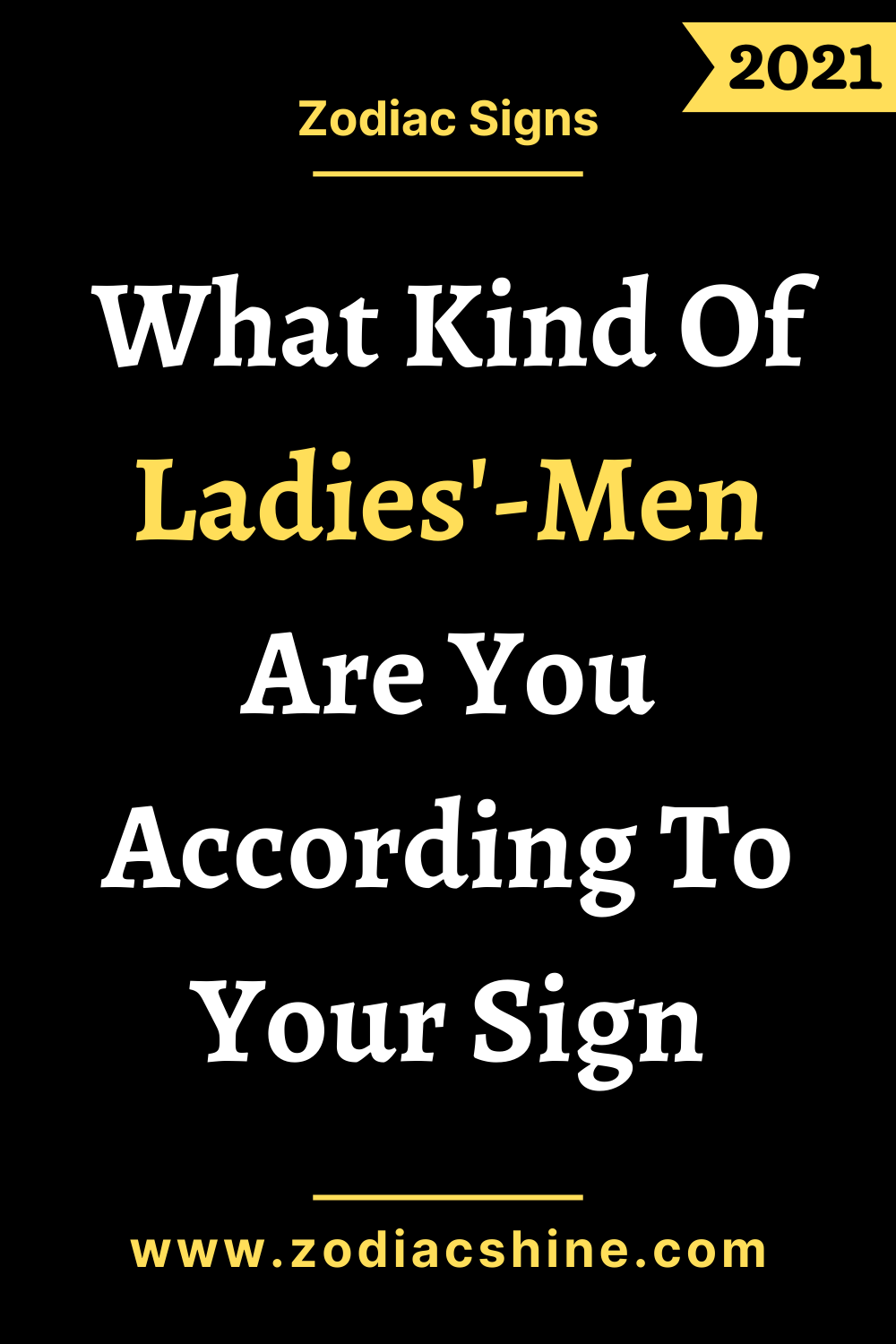 What Kind Of Ladies'-Men Are You According To Your Sign