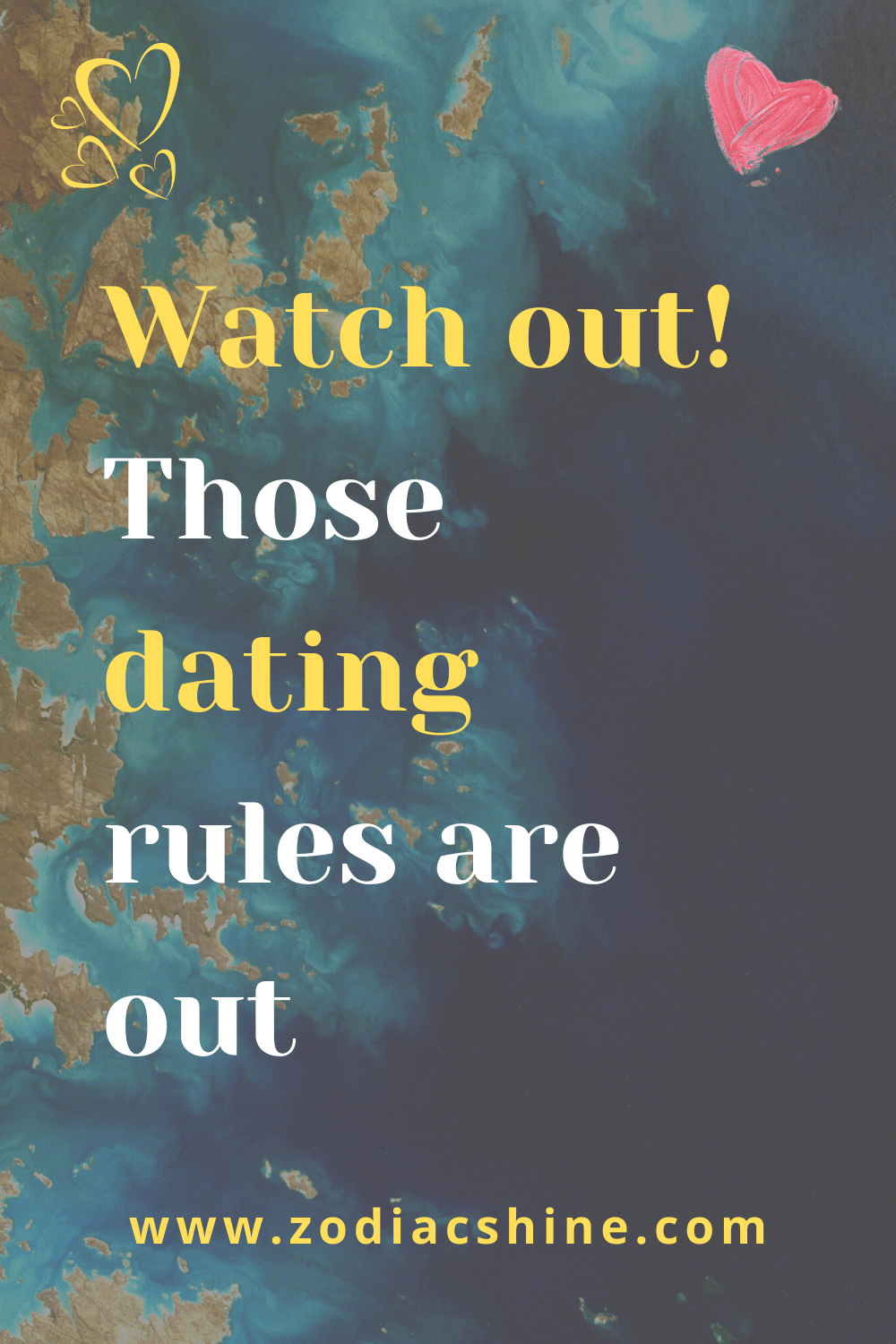 Watch out! Those dating rules are out