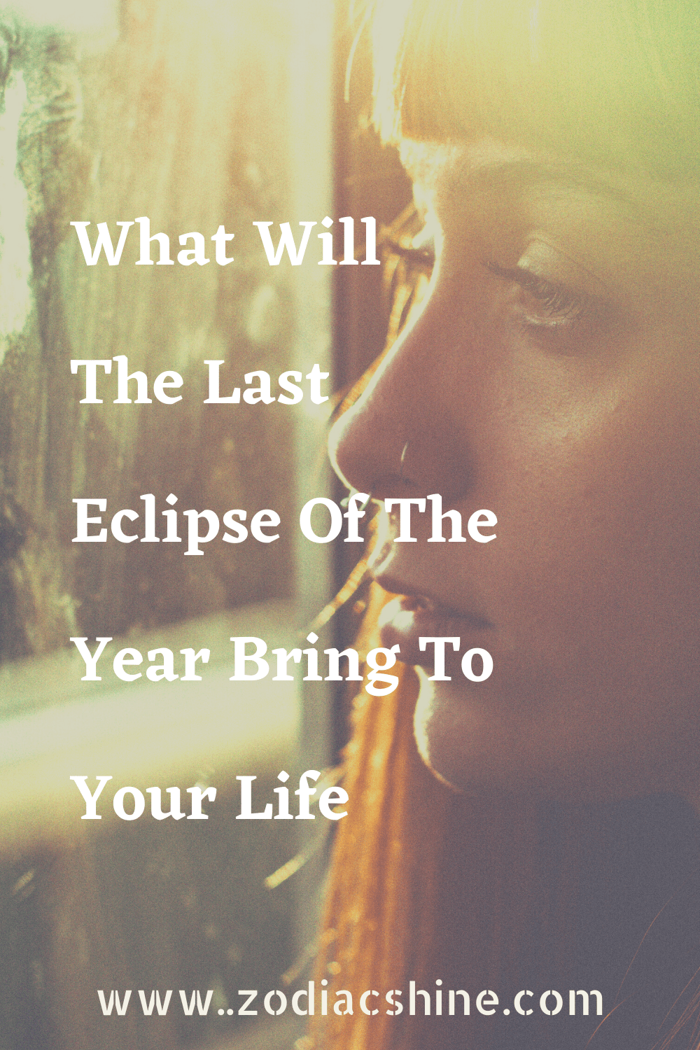 What Will The Last Eclipse Of The Year Bring To Your Life