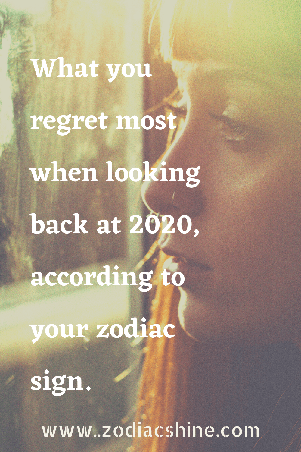 What you regret most when looking back at 2020, according to your zodiac sign.
