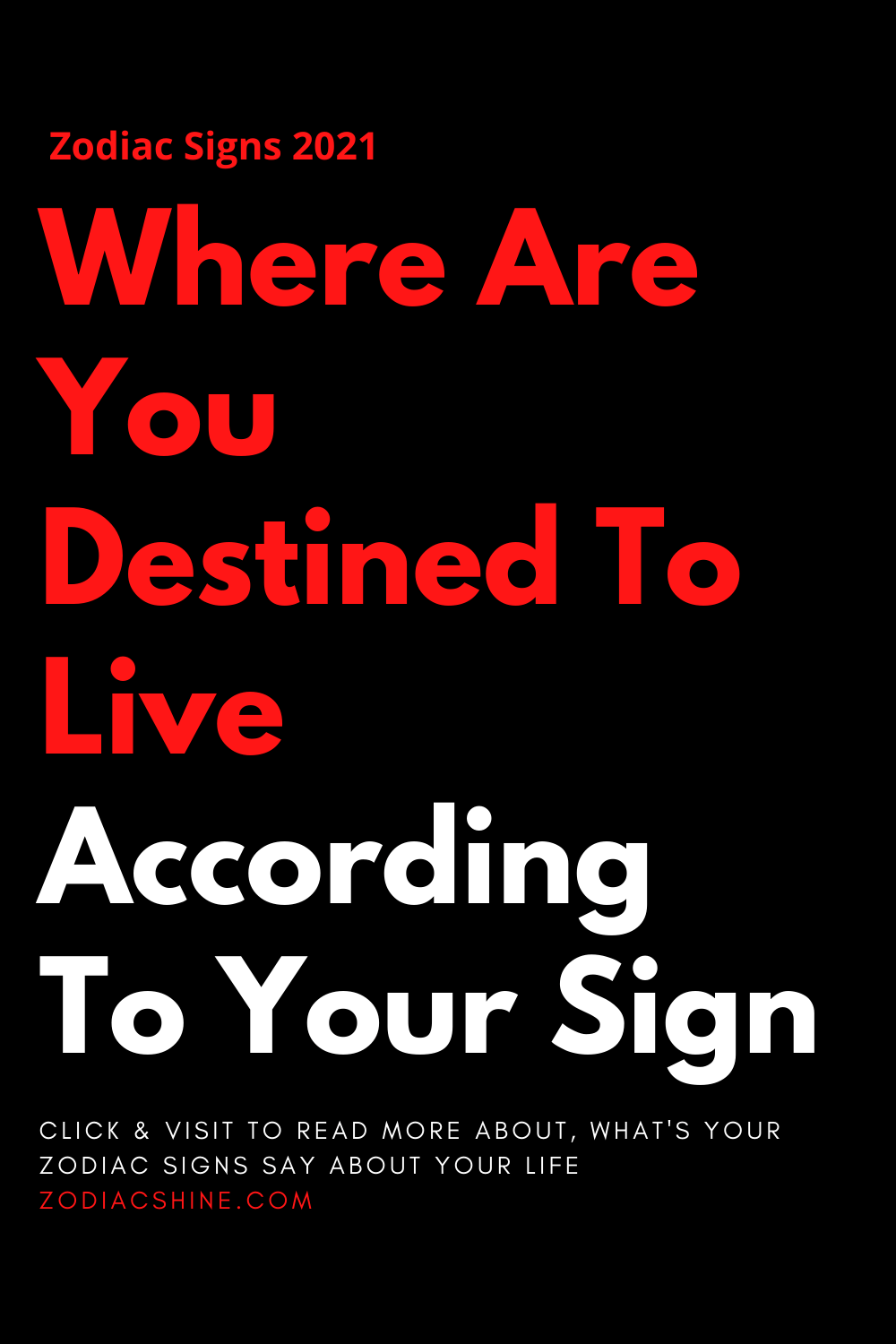 Where Are You Destined To Live According To Your Sign
