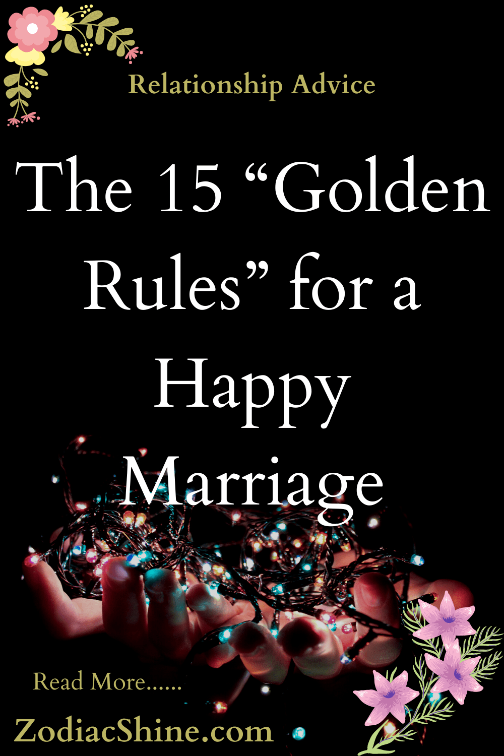 """The 15 """"Golden Rules"""" for a Happy Marriage"""