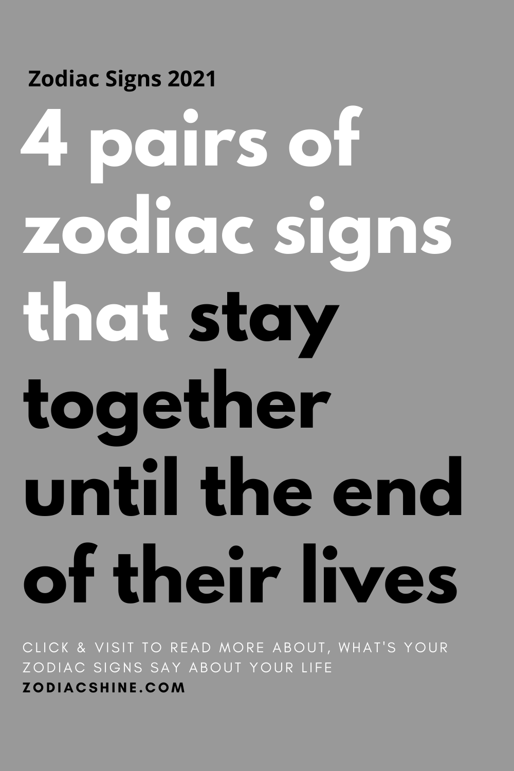 4 pairs of zodiac signs that stay together until the end of their lives