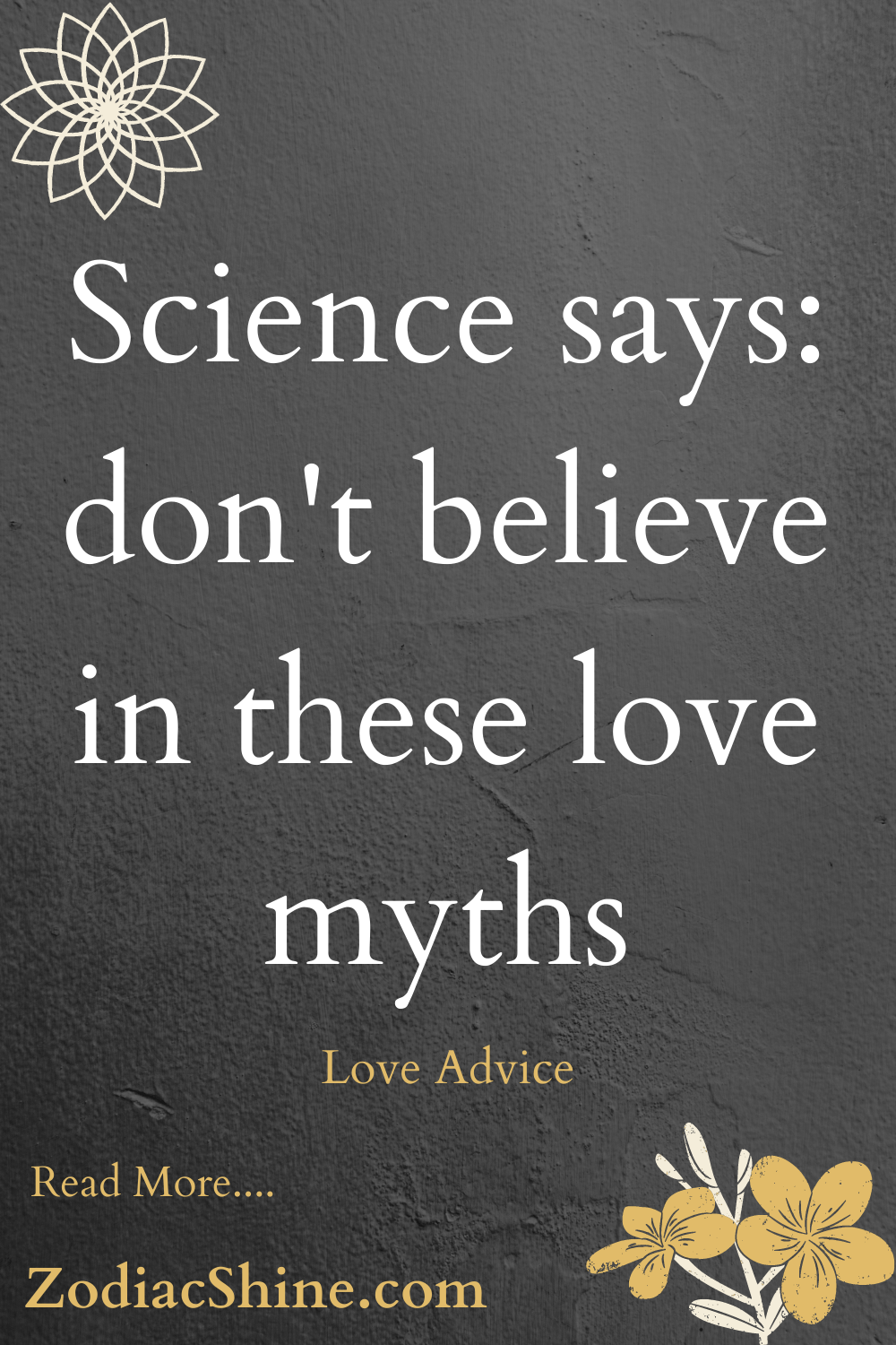 Science says: don't believe in these love myths