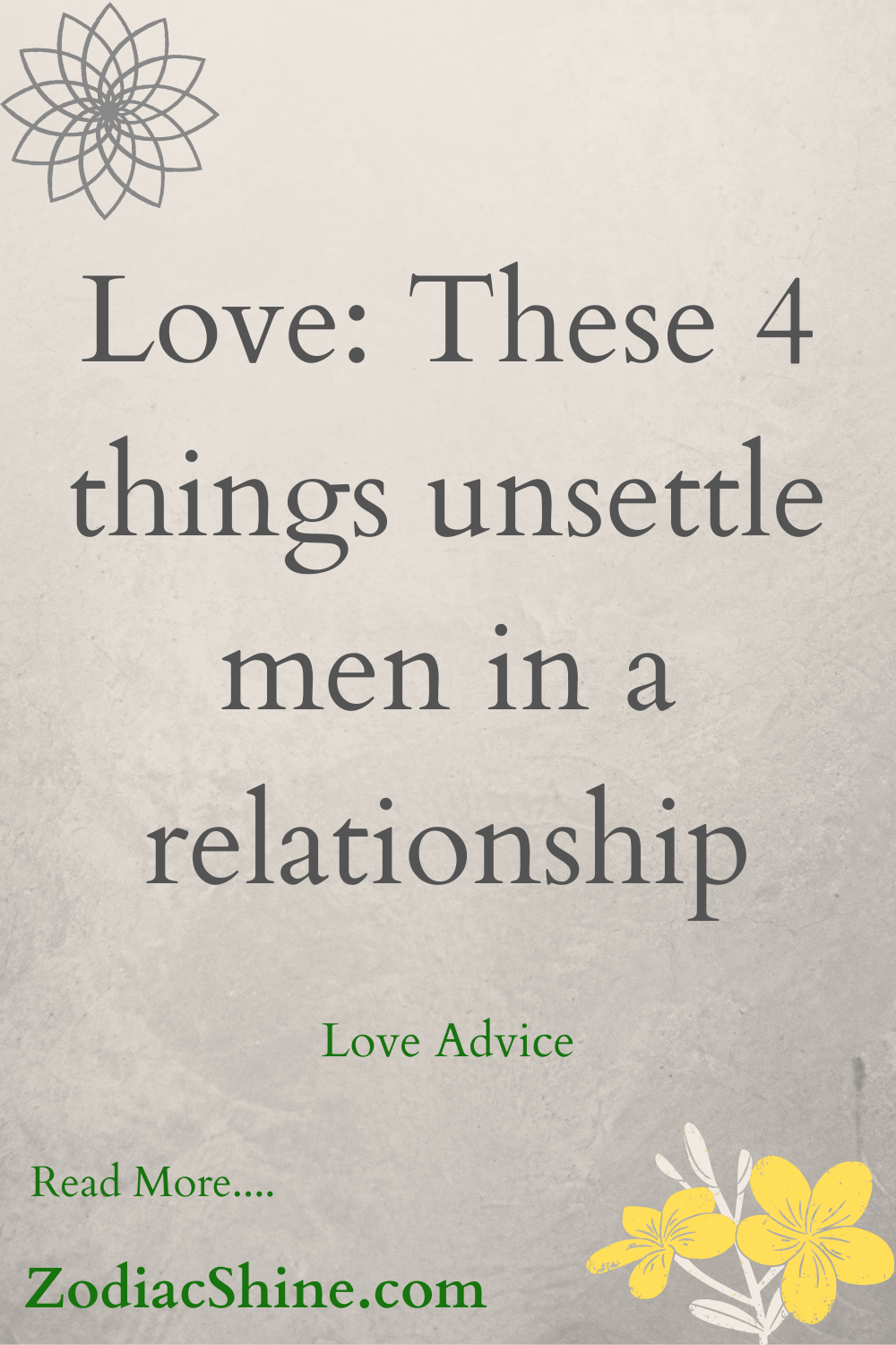 Love: These 4 things unsettle men in a relationship