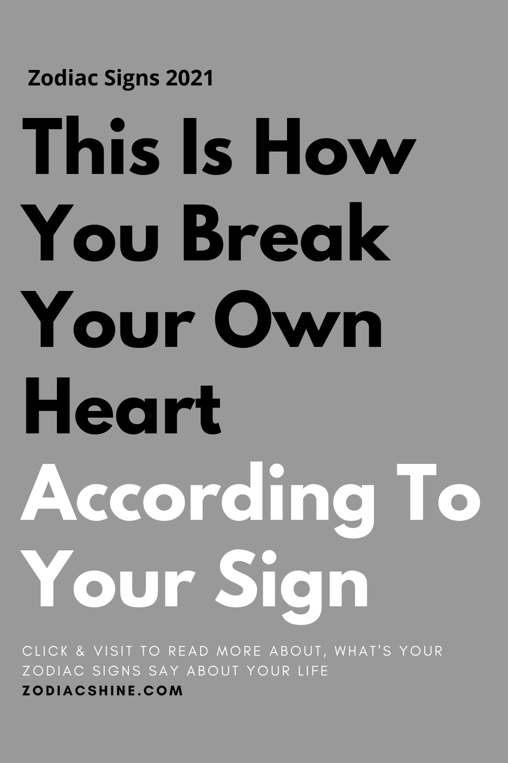 This Is How You Break Your Own Heart According To Your Sign