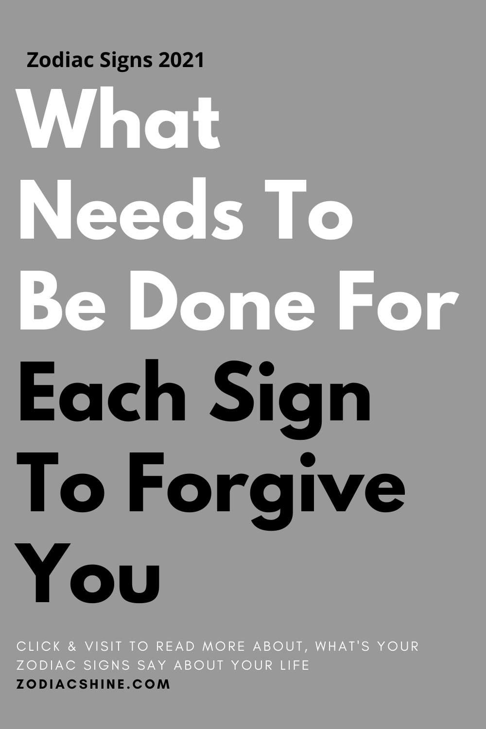 What Needs To Be Done For Each Sign To Forgive You